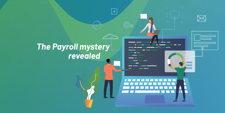 The Payroll Mystery Revealed