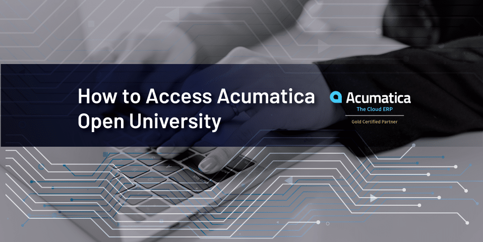 How to Access Acumatica Open University