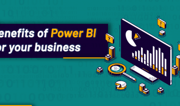 Benefits of BI for your Business