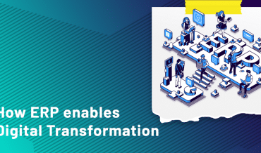How ERP Enables Digital transformation