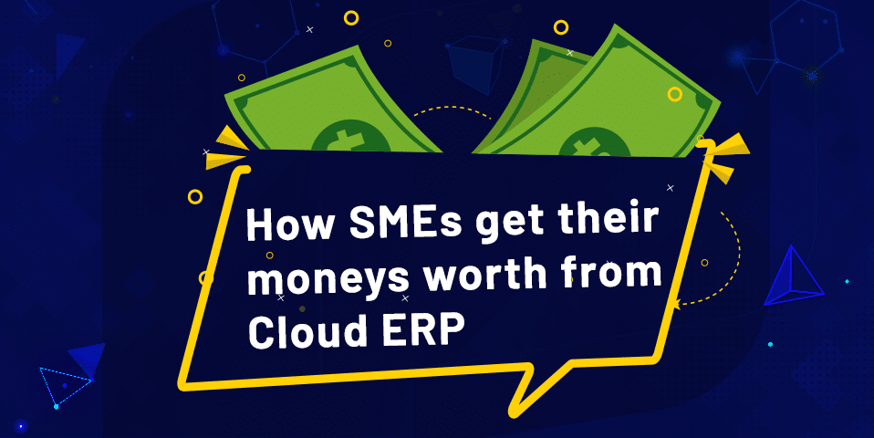 This is how SMEs get their money's worth from their cloud ERP